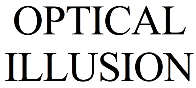 The Famous Optical Illusion Hidden in Every Typeface—Including This One