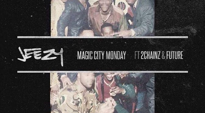 Jeezy – Magic City Monday