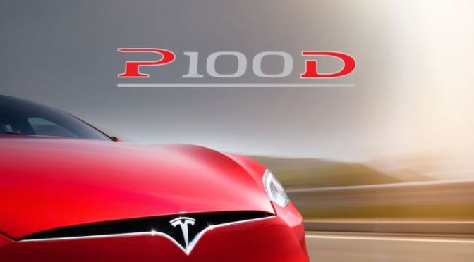 The New Tesla P100D Is The Fastest Tesla Ever, Goes 300 Miles On A Charge